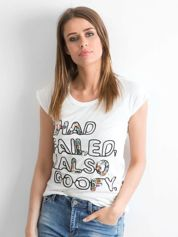 Biały t-shirt z napisem I HAD FAILED I ALSO GOOFY