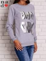 Szara bluza z napisem BAD GIRL
