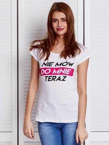 Biały t-shirt NIE MÓW DO MNIE