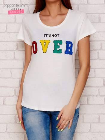 Biały t-shirt z napisem IT'S NOT OVER
