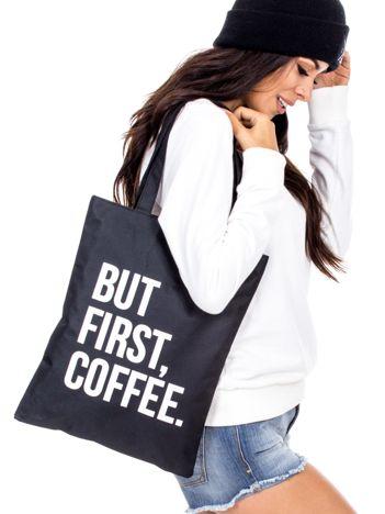 Czarna materiałowa torba BUT FIRST COFFEE