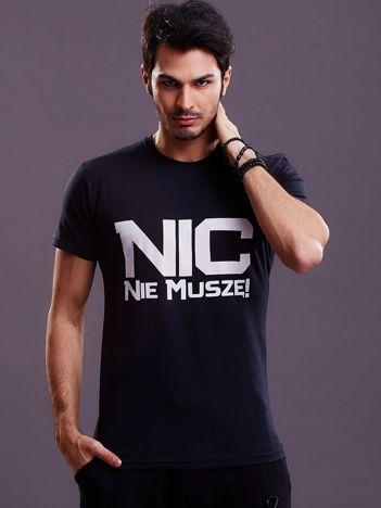 Czarny t-shirt męski NIC NIE MUSZĘ