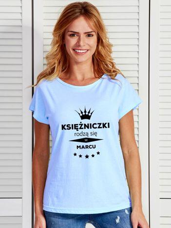 T-shirt KSIĘŻNICZKI RODZĄ SIĘ W MARCU niebieski