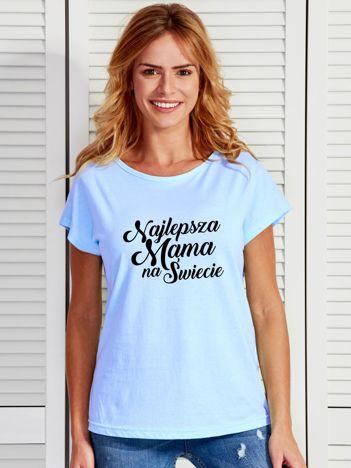 T-shirt niebieski NAJLEPSZA MAMA NA ŚWIECIE