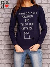 Granatowa bluza z napisem PONIEDZIAŁEK POWINIEN BYĆ TYLKO DLA CHĘTNYCH