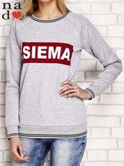 Szara bluza z napisem SIEMA