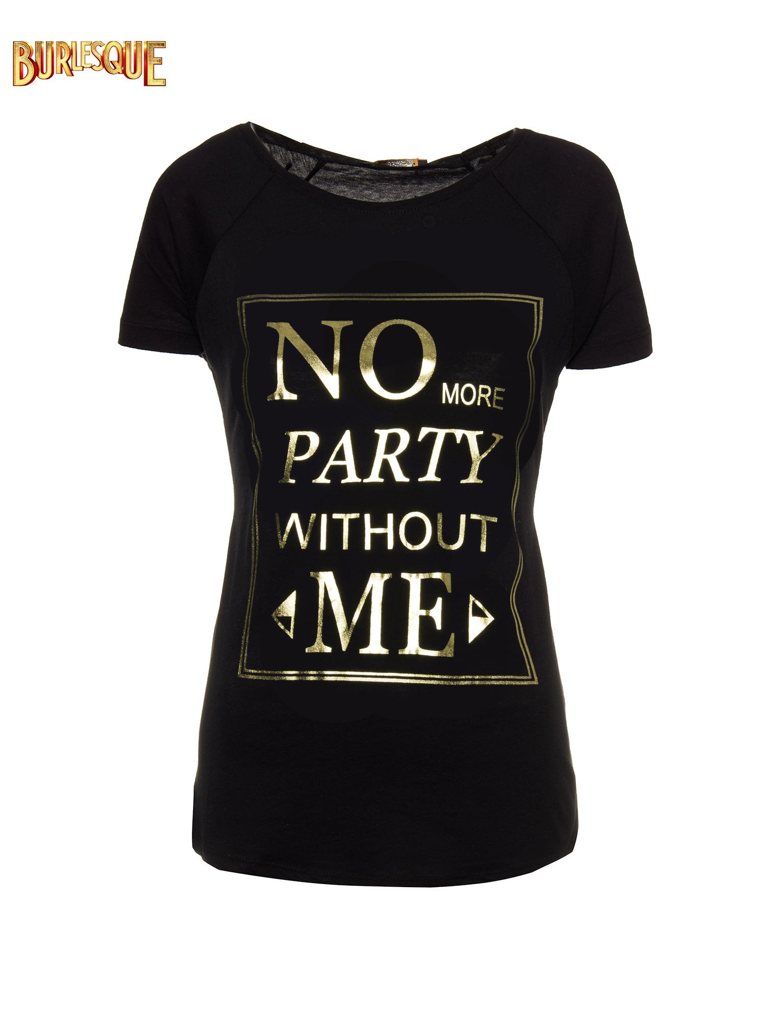 Czarny t-shirt z napisem NO MORE PARTY WITHOUT ME                                  zdj.                                  1