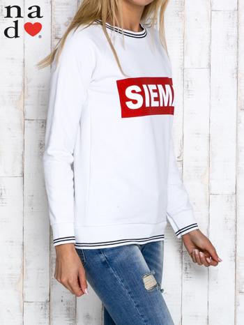 Biała bluza z napisem SIEMA                                  zdj.                                  3