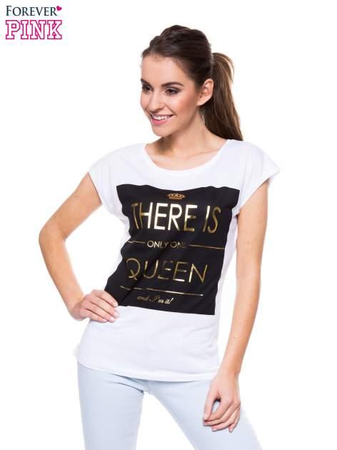 Biały t-shirt ze złotym nadrukiem THERE IS ONLY ONE QUEEN                                  zdj.                                  1