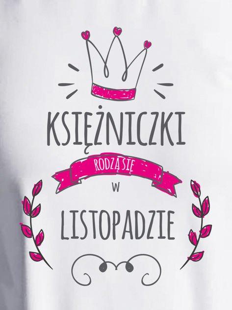 Bluza damska KSIĘŻNICZKI RODZĄ SIĘ W LISTOPADZIE jasnoszara                                  zdj.                                  2