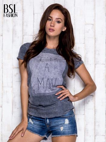 Ciemnoszary t-shirt acid wash z napisem I'M A MAN                                  zdj.                                  5