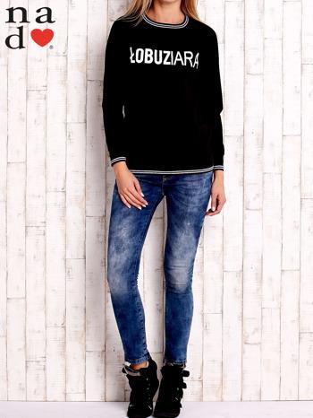 Czarna bluza z napisem ŁOBUZIARA                                  zdj.                                  2