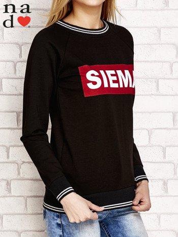 Czarna bluza z napisem SIEMA                                  zdj.                                  3