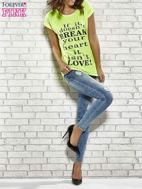 Fluożółty t-shirt z napisem IF IT DOESN'T BREAK YOUR HEART IT ISN'T LOVE                                  zdj.                                  4