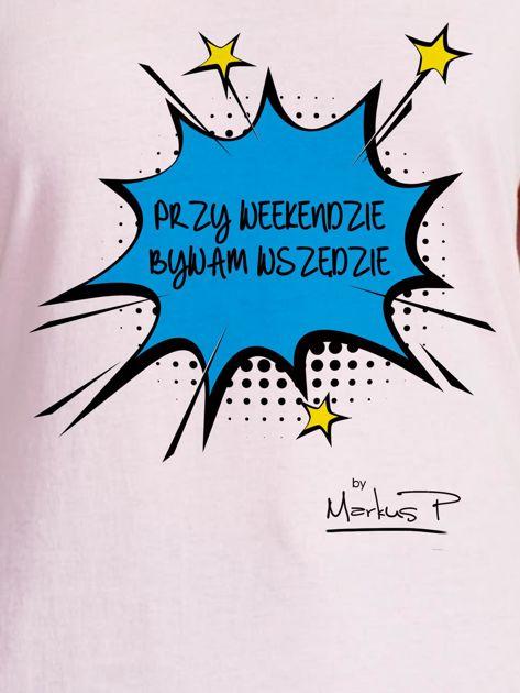 Jasnoróżowy t-shirt damski PRZY WEEKENDZIE BYWAM WSZĘDZIE by Markus P                                  zdj.                                  2