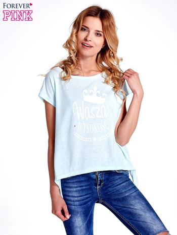 Jasnoturkusowy t-shirt z napisem WASZA WYSOKOŚĆ                                  zdj.                                  1