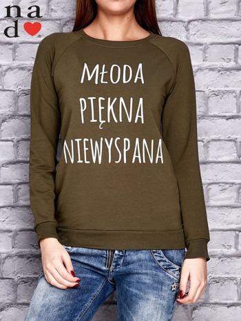 Khaki bluza z napisem MŁODA PIĘKNA NIEWYSPANA                                  zdj.                                  1