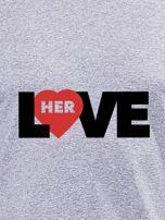 Bluzka szara męska LOVE HER z nadrukiem dla par                                  zdj.                                  2