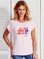 Jasnoróżowy t-shirt damski BAWIĘ SIĘ JAK SIĘ DA by Markus P                                  zdj.                                  1