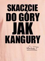 Łososiowy t-shirt damski SKACZCIE DO GÓRY JAK KANGURY by Markus P                                  zdj.                                  2