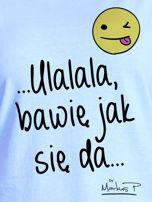 Niebieski t-shirt damski BAWIĘ JAK SIĘ DA by Markus P                                  zdj.                                  2