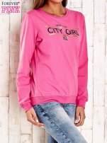 Różowa bluza z napisem CITY GIRL                                  zdj.                                  3