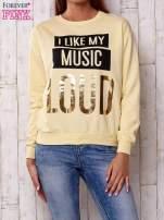 Żółta bluza z napisem I LIKE MY MUSIC LOUD