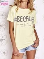 Żółty t-shirt z hashtagiem #BECAUSE                                  zdj.                                  1